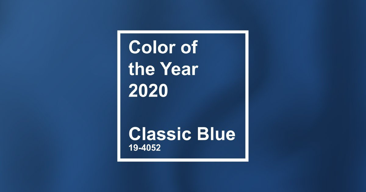 Pantone Color Of The Year 2020 Is Classic Blue Embracing