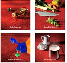 • Heat, stain and scratch-resistant
